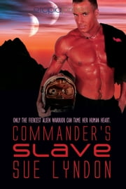 Commander's Slave ebook by Sue Lyndon