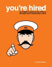 You're Hired ebook by Nick Grantham