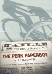 The Perk Paperboy ebook by Len Blackwell