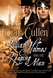 Lillian Holmes and the Leaping Man ebook by Ciar Cullen