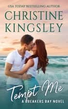 Tempt Me ebook by Christine Kingsley