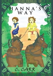 Hanna's Way ebook by C. Carr