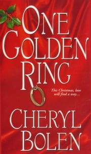 One Golden Ring ebook by Cheryl Bolen