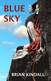 Blue Sky ebook by Brian Kindall
