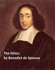 The Ethics ebook by Benedict de Spinoza