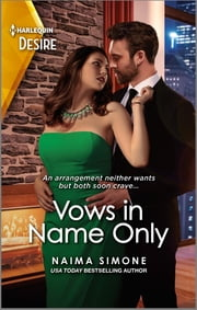 Vows in Name Only - An arranged marriage romance ebook by Naima Simone