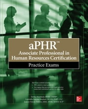 aPHR Associate Professional in Human Resources Certification Practice Exams ebook by Tresha Moreland, Gabriella Parente-Neubert, Joanne Simon-Walters