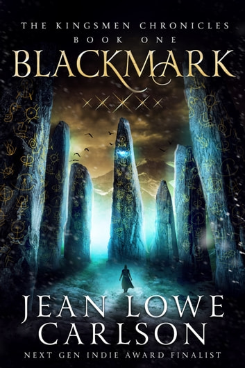 Blackmark (The Kingsmen Chronicles #1) ebook by Jean Lowe Carlson