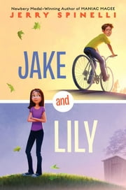 Jake and Lily ebook by Jerry Spinelli