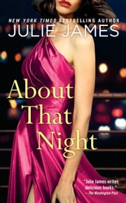 About That Night ebook by Julie James