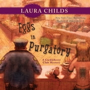 Eggs in Purgatory audiobook by Laura Childs