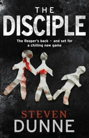 The Disciple ebook by Steven Dunne
