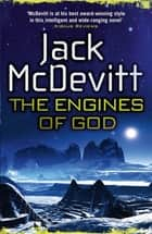The Engines of God (Academy - Book 1) ebook by Jack McDevitt