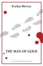 The Man of Gold ebook by Evelyn Hervey