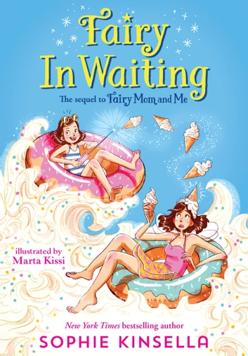 Fairy Mom and Me #2: Fairy In Waiting ebook by Sophie Kinsella