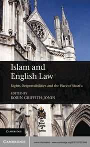Islam and English Law - Rights, Responsibilities and the Place of Shari'a ebook by Robin Griffith-Jones
