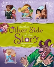 Another Other Side of the Story - Fairy Tales with a Twist ebook by Nancy Jean Loewen,Amit Tayal