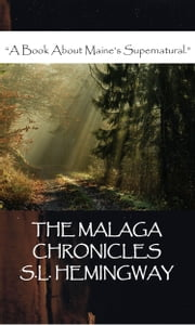 The Malaga Chronicles ebook by S. L. Hemingway
