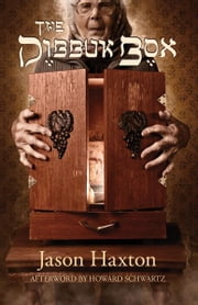 The Dibbuk Box ebook by Jason Haxon