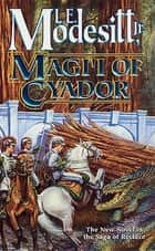 Magi'i of Cyador ebook by L. E. Modesitt Jr.