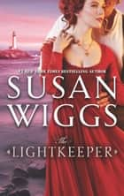 The Lightkeeper ebook by Susan Wiggs