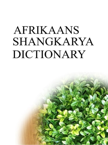 AFRIKAANS SHANGKARYA DICTIONARY ebook by Remem Maat