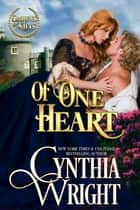 Of One Heart ebook by Cynthia Wright