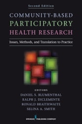 Community-Based Participatory Health Research, Second Edition - Issues, Methods, and Translation to Practice ebook by