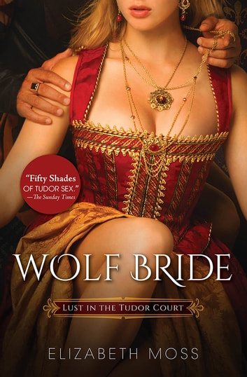 Wolf Bride ebook by Elizabeth Moss