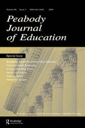 Rendering School Resources More Effective - Unconventional Reponses To Long-standing Issues:a Special Issue of the peabody Journal of Education ebook by