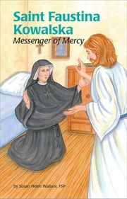 Saint Faustina Kowalska ebook by Susan Helen Wallace FSP