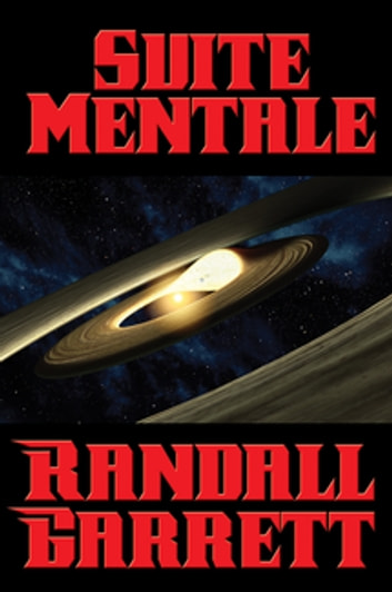 Suite Mentale - With linked Table of Contents ebook by Randall Garrett