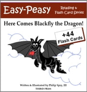 Here Comes Blackfly the Dragon! - A Sight Word Book for Kids ebook by Marie Cirano,Philip Spry, III
