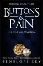 Buttons & Pain - Buttons, #3 ebook by Penelope Sky