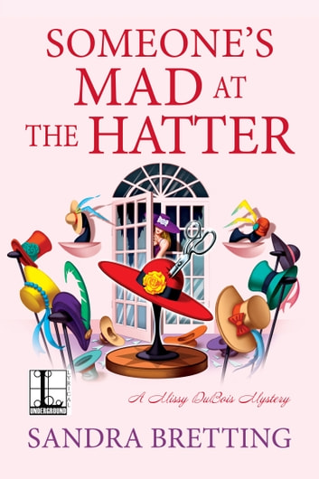 Someone's Mad at the Hatter ebook by Sandra Bretting
