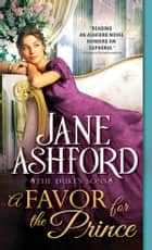 A Favor for the Prince ebook by Jane Ashford