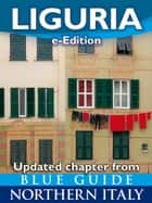 Blue Guide Liguria ebook by Paul Blanchard