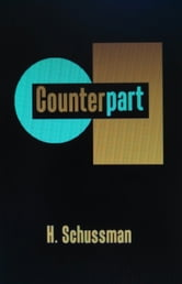 Counterpart ebook by H. Schussman