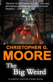 The Big Weird ebook by Christopher G. Moore