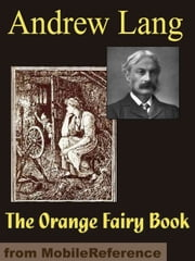 The Orange Fairy Book (Mobi Classics) 電子書 by Andrew Lang