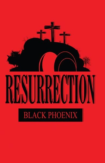 Resurrection ebook by Black Phoenix