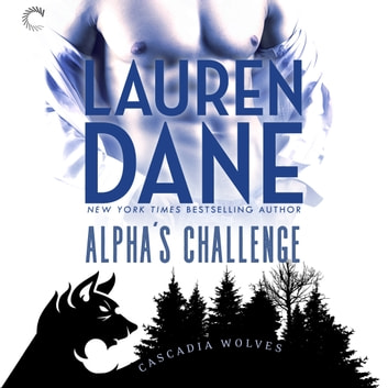 Alpha's Challenge audiobook by Lauren Dane