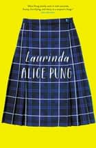 Laurinda ebook by Alice Pung