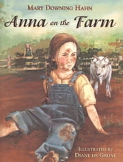 Anna on the Farm ebook by Diane de Groat,Mary Downing Hahn