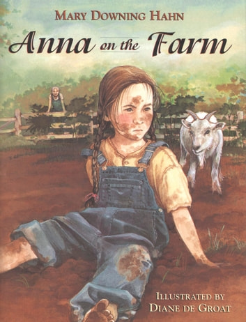 Anna on the Farm eBook by Mary Downing Hahn