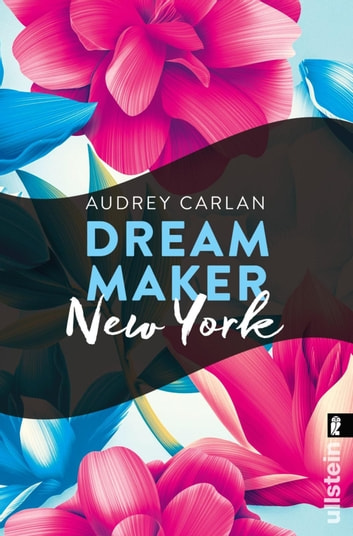 Dream Maker - New York eBook by Audrey Carlan