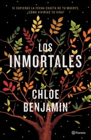 Los inmortales ebook by Chloe Benjamin