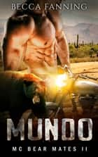 Mundo ebook by Becca Fanning