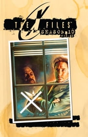 The X-Files: Season 10, Vol. 2 ebook by Harris, Joe; Casagrande, Elena; Walsh,...