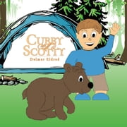 Cubby and Scotty ebook by Delmer Eldred